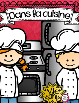 Dans la cuisine - KITCHEN SAFETY