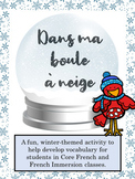 Dans ma boule à neige Core French/French Immersion Winter/