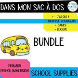 Dans mon sac d'école BUNDLE I French back to school vocabulary bundle