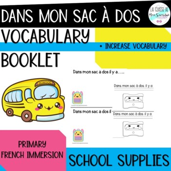 Dans mon sac d'école I French back to school student vocabulary booklet