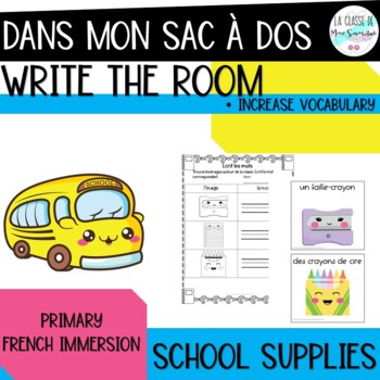 Dans mon sac d'école I French back to school write the room activity