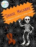 Danse Macabre: A Children's Literature & Music Lesson