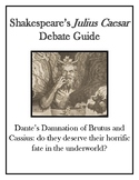 Dante's Damnation of Brutus and Cassius: Shakespeare's Julius Caesar Debate