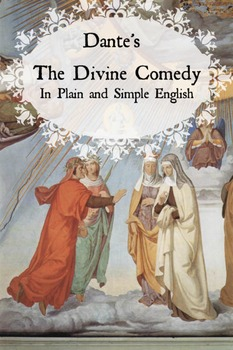 Dante's Divine Comedy in Plain and Simple English