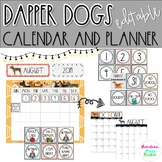 Dapper Dogs- Calendar (Editable)