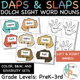 Daps & Slaps: Dolch Sight Word Nouns for PreK - 3RD