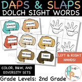Daps & Slaps: Dolch Sight Words for 2ND Grade
