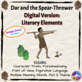 Dar and the Spear-Thrower Literary Elements: Digital Version
