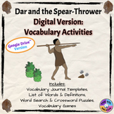 Dar and the Spear-Thrower Vocabulary Activities: Digital Version