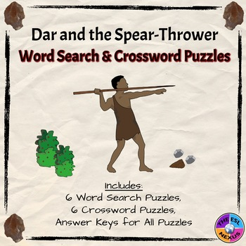 Dar and the Spear-Thrower Word Search and Crossword Puzzles
