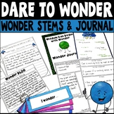 Informational Text: Wonder Stems and Journal