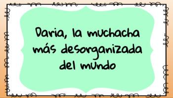 Daria Desorganizada: A CI story to teach Spanish stem-changing verbs.