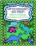 Daring Dinosaurs NO PREP Speech and Language Worksheets Ac