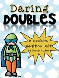 Daring Doubles:  A Doubles Addition Unit