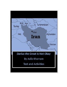 Darius the Great Is Not Okay by Adib Khorram Tests and Activities