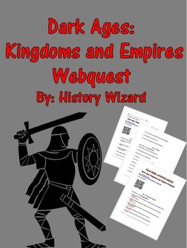 Dark Ages: Kingdoms and Empires Webquest