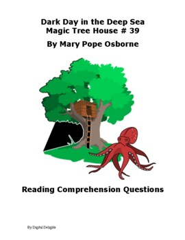 Dark Day in the Deep Sea Magic Tree House #39 Reading Comprehension Questions