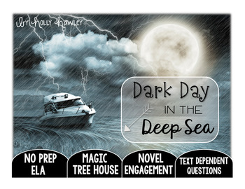 Dark Day in the Deep Sea Text Dependent Questions