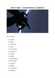 Dark Knight Comprehension Questions