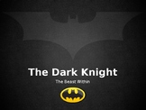 Dark Knight Overview