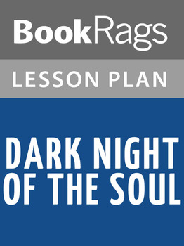 Dark Night of the Soul Lesson Plans