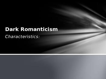 Dark Romanticism: Background Powerpoint