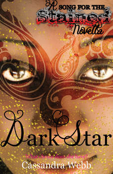 Dark Star : A song for the stained novella audio book.