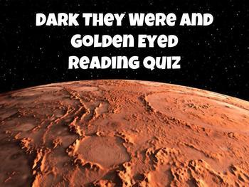 Dark They Were and Golden Eyes Quiz