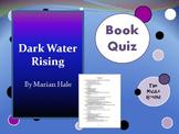 Dark Water Rising Book Quiz / Book Test