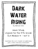 Dark Water Rising - ELA Module - 5th Grade