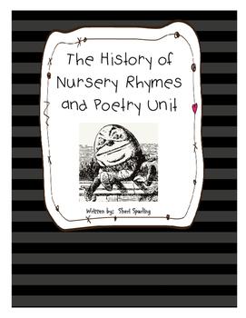 Poetry Unit/ History of Nursery Rhymes