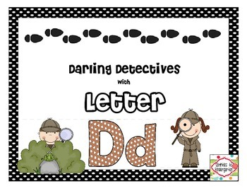 Darling Detectives with Letter Dd:  Dd Activities