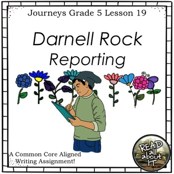 Darnell Rock Reporting-Writing Prompt-Journeys Grace 5-Lesson 19