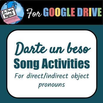 Darte Un Beso Interactive Slides / Indirect & Direct object pronouns