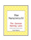 Das * Namensrecht  ~ The German Naming Laws