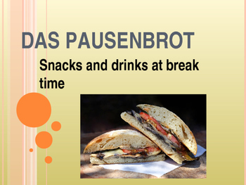 Das Pausenbrot - Snacks and drinks at break time