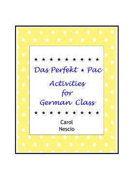 Das Perfekt * Pac ~ Activities For German Class