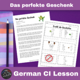 Das perfekte Geschenk - a Comprehensible Input lesson for German learners
