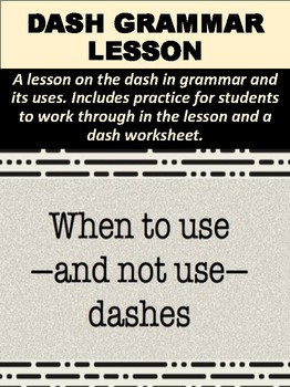 Dash Grammar Lesson