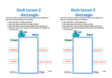 Dash Lessons 2 - 6