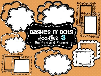 Dash N' Dots Doodles 3 {Borders & Frames}
