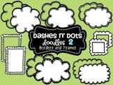 Dash N' Dots Doodles 2 {Borders & Frames}
