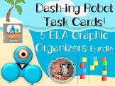 Dash-ing Robot Task Cards: 5 ELA Graphic Organizers Bundle