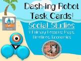 Dash-ing Robot Task Cards Bundle: 4 SOCIAL STUDIES Lessons!