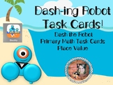 Dash-ing Robot Task Cards: Place Value
