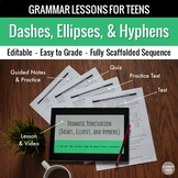 Dashes, Ellipses, and Hyphens: Scaffolded Grammar Lesson, Quiz, & Test Set
