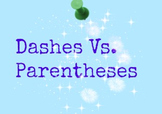 Dashes Vs. Parentheses
