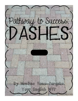 Dashes: an easy introduction via two mini-lessons