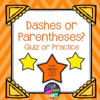 Dashes or Parentheses?  Punctuation/Grammar Practice or Quiz with Answer Key