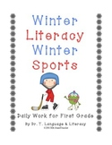 Winter Literacy Winter Sports for First Grade